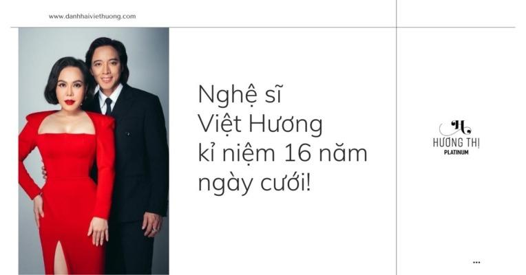 Việt Hương bị bóc mẽ gian lận chiều cao nhân dịp kỉ niệm ngày cưới 16 năm